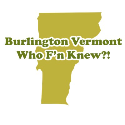Burlington Vermont funny t shirt design from BurnTees