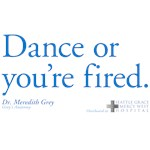 Dance or You're Fired