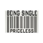 Being Single Priceless Dating Rectangle Magnet (10