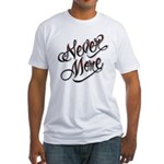 Never More Anti Love Tattoo Fitted T-Shirt