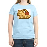 Go Balls Deep Women's Light T-Shirt