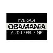 I've Got Obamania! Rectangle Magnet
