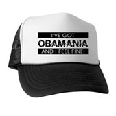 I've Got Obamania! Trucker Hat