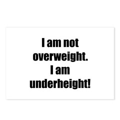 I am not overweight... Postcards (Package of 8)