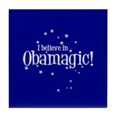 I Believe in Obamagic Tile Coaster