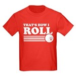 That's How I Roll Kids Dark T-Shirt