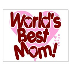 World's BEST Mom! Small Poster