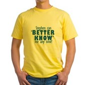 Stephen Can Better Know Me Yellow T-Shirt