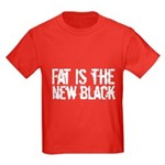 Fat Is The New Black Funny T-Shirts & Gifts Kids Dark T-Shirt
