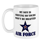 My Son is serving - USAF Mug