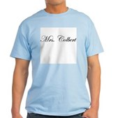 Mrs. Colbert Light T-Shirt