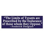 The Limits of Tyrants bumper sticker