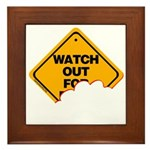 Watch Out! Framed Tile