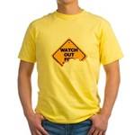 Watch Out! Yellow T-Shirt