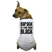 Barack is the New Black Dog T-Shirt