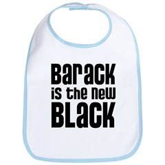 Barack is the New Black Bib