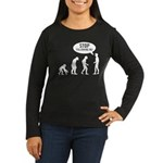 Evolution is following me Women's Long Sleeve Dark T-Shirt