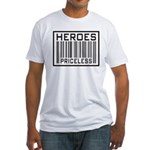Heroes Priceless Support Our Troops Fitted T-Shirt