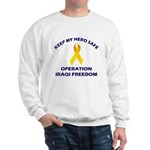 Keep my hero safe! OIF Sweatshirt