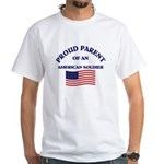Proud Parent American Soldier White T-Shirt