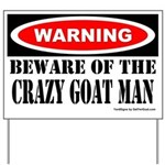 Beware Crazy Goat Man Yard Sign
