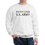 2LT - Proud of my soldier Sweatshirt