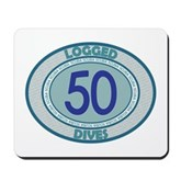 50 Logged Dives Mousepad