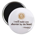 "Elizabeth Beheading Quote 2.25"" Magnet (10 pack)"