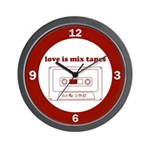 Love Is Mix Tapes Wall Clock