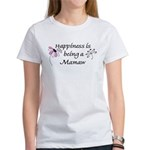 Happiness Is Mamaw Women's T-Shirt