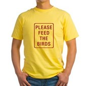 Please Feed the Birds Yellow T-Shirt