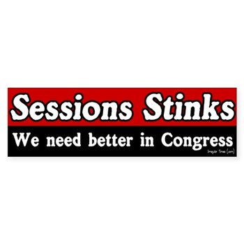 Pete Sessions Stinks: We Need Better in Congress (anti-Sessions bumper sticker for the Texas congressional contest)