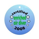 Enriched Air Diver 2008 Ornament (Round)