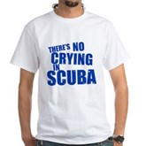 No Crying in Scuba White T-Shirt