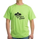 Dirty Sanchez Green T-Shirt