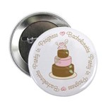 "Bachelorette Party in Progress 2.25"" Button"