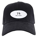 7% Fat Free T-Shirts & Gifts Black Cap