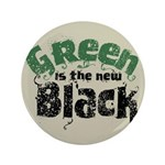 "Green is the new Black 3.5"" Button"