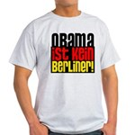 Obama Ist Kein Berliner! Light T-Shirt