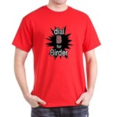 Dial B for Birder Dark T-Shirt