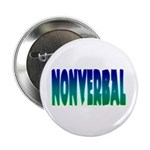 "nonverbal 2.25"" Button (100 pack)"