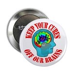 "Keep Your Cures 2.25"" Button (10 pack)"