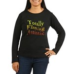 Totally Flaming Autistic Women's Long Sleeve Dark