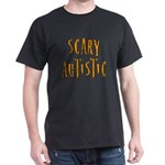 Scary Autistic Dark T-Shirt