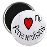 I Heart My Perseverations Magnet