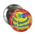"Cure Ignorance 2.25"" Button"