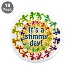 Stimmy Day 3.5&quot; Button (10 pack)