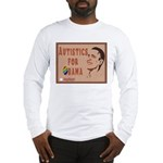 Autistics for Obama Long Sleeve T-Shirt
