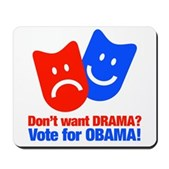 Vote Obama: No Drama! Mousepad