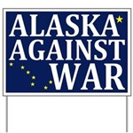 Alaska Against War Yard Sign